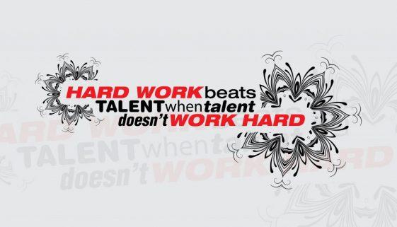 Talent hard work