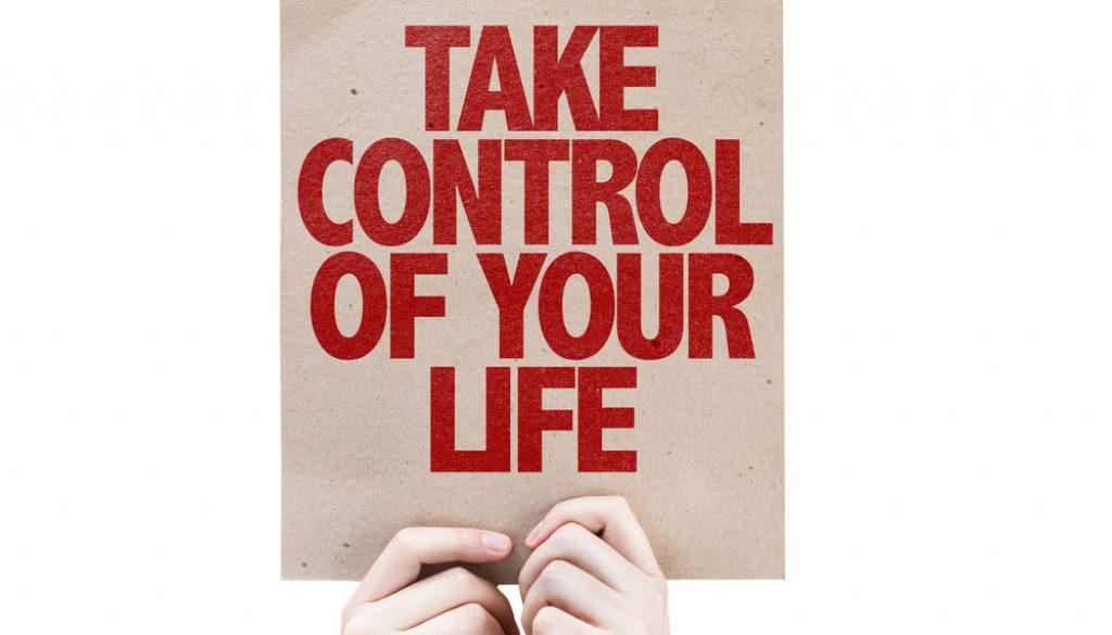 take control life